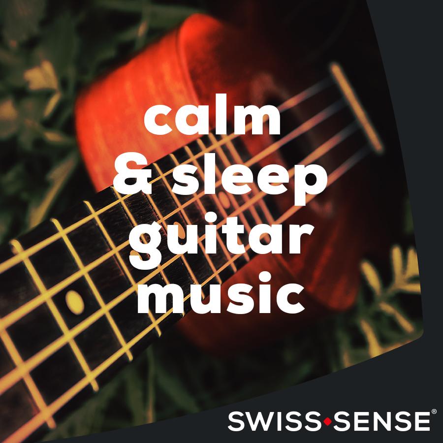 Calm and sleep guitar music | Swiss Sense